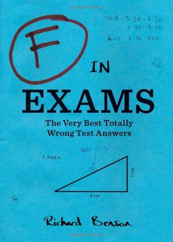 F in exams the very best totally wrong test answers the stuff you f bookmarktalkfo Images